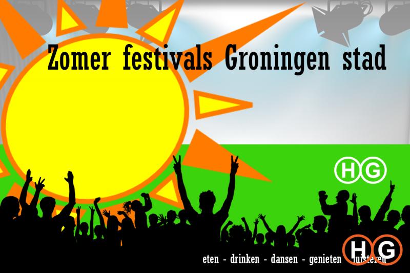 Zomer festivals Groningen Stad